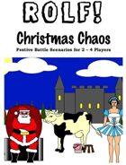 ROLF: Christmas Chaos