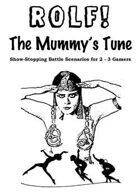ROLF: The Mummy's Tune