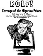 ROLF!: Revenge of the Nigerian Prince