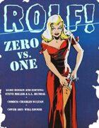 ROLF: Zero vs. One