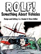 ROLF: Something About Vehicles