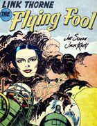Link Thorne: The Flying Fool