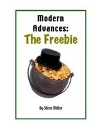 Modern Advances: The Freebie