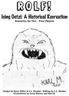 Icing Oetzi: A ROLF! Historical Recreation