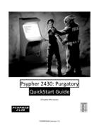 Psypher 2430: Purgatory QuickStart Guide