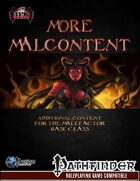 More Malcontent
