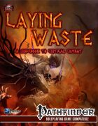 Laying Waste: A Guide to Critical Combat (Preview)