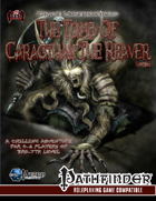 Grave Undertakings: The Tomb of Caragthax [Revised]