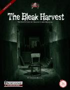 The Bleak Harvest (PF/5E)