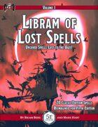 Libram of Lost Spells, vol. I
