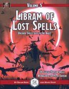 Libram of Lost Spells, vol. 5