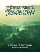 The Forest Queen's Radiance (5E)