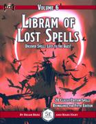 Libram of Lost Spells, vol. 6