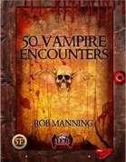 50 Vampire Encounters
