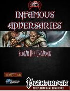 Infamous Adversaries: Slogar the Uncaring [Revised]