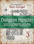 Dungeon Monthly - 2015 Compilation