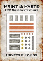 Print & Paste Dungeon textures: Crypts & Tombs