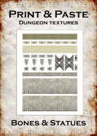 Print & Paste Dungeon textures: Bones & Statues
