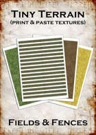 Print & Paste Textures: Tiny Fields & Fences