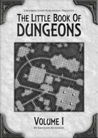 The Little Book Of Dungeons - Volume I