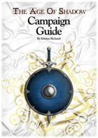 The Age of Shadow: Campaign Guide