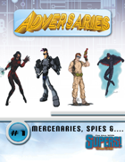 Adversaries #1 (Supers!)