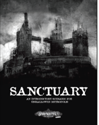 Sanctuary, an introductory scenario for Unhallowed Metropolis, Revised