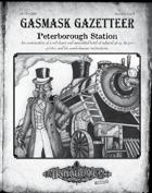Gasmask Gazetteer #3, Peterborough Station