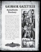 Gasmask Gazetteer #4, Spitalfields Rookery