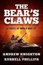 The Bear's Claws: A Novel of World War III