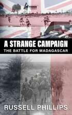 A Strange Campaign: The Battle for Madagascar - Audiobook