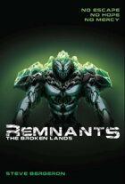 Remnants: The Broken Lands