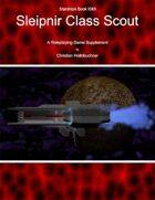 Starships Book I0I0I : Sleipnir Class Scout