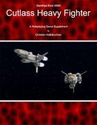 Starships Book I00I0I : Cutlass Heavy Fighter