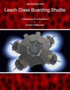 Starships Book I00III : Leech Class Boarding Shuttle