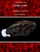 Starships Book I0III0 : Scrap Liner