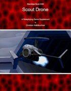 Starships Book II0III : Scout Drone