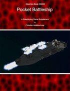 Starships Book I00I000 : Pocket Battleship