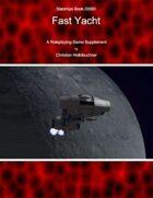 Starships Book I00I0II : Fast Yacht