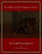 Sneaking Into The Treasure Vault : Stockart Background