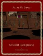 Altar of Bones : Stockart Background
