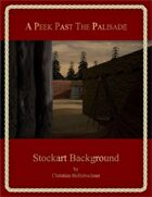 A Peek Past The Palisade : Stockart Background