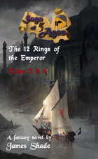Saga of 5 Ages - The 12 Rings of the Emperor: Tales 3 & 4