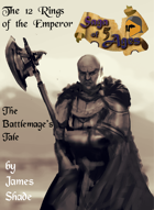Saga of 5 Ages - The 12 Rings of the Emperor: The Battlemage's Tale