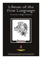 Libram of the First Language: Truename Magic Reborn