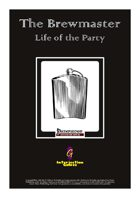 The Brewmaster: Life of the Party