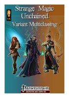 Strange Magic Unchained - Variant Multiclassing