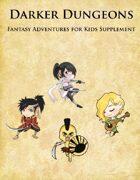 Fantasy Adventures for Kids 2: Darker Dungeons