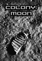 Colony: Moon