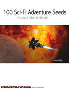 100 Science Fiction Adventure Seeds